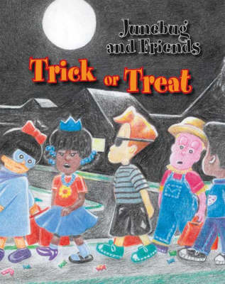 Junebug and Friends: Trick or Treat
