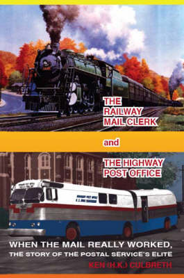 The Railway Mail Clerk and the Highway Office
