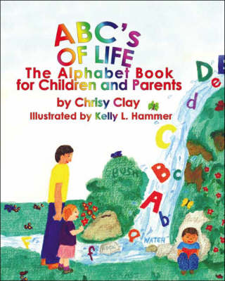 ABC's of Life: The Alphabet Book for Children and Parents