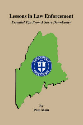 Lessons in Law Enforcement: Essential Tips from a Savvy Downeaster