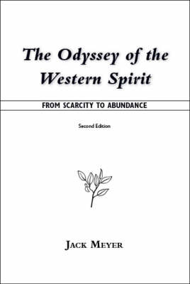 The Odyssey of the Western Spirit: From Scarcity to Abundance
