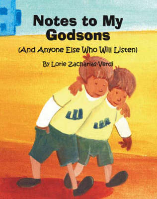 Notes to My Godsons (and Anyone Else Who Will Listen)