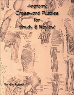 Anatomy Crossword Puzzles for Study and Review