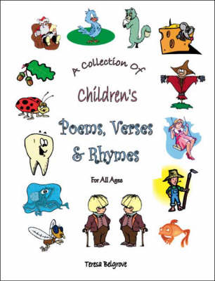 A Collection of Children's Poems, Verses and Rhymes for All Ages