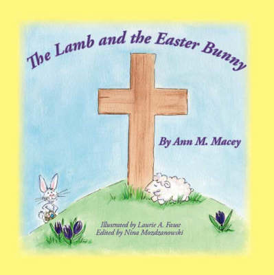 The Lamb and the Easter Bunny