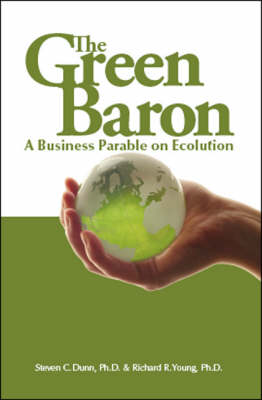 The Green Baron: A Business Parable on Ecolution
