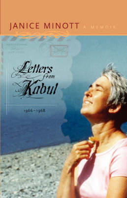 Letters from Kabul, 1966-1968: A Memoir