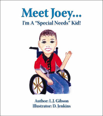 Meet Joey...: I'm a Special Needs Kid!