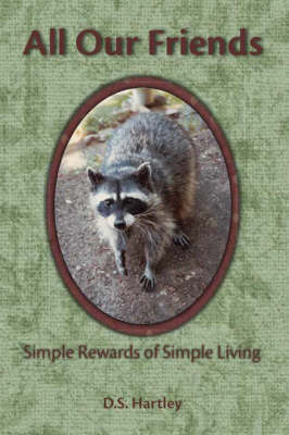 All Our Friends: Simple Rewards of Simple Living