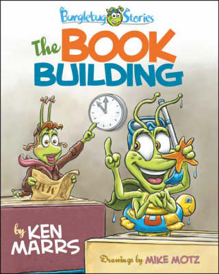 Bunglebug Stories: The Book Building