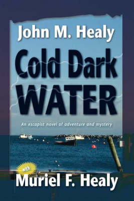 Cold Dark Water