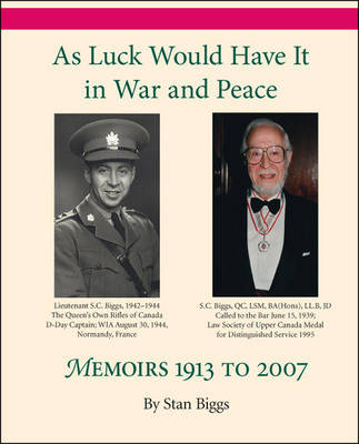 As Luck Would Have it in War and Peace: Memoirs 1913 to 2007