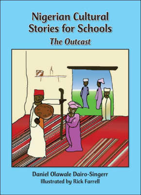 Nigerian Cultural Stories for Schools: The Outcast