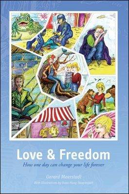 Love and Freedom: How One Day Can Change Your Life Forever