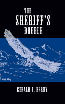 The Sheriff's Double