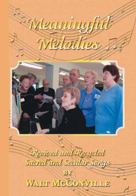 Meaningful Melodies: Revived and Recycled Sacred and Secular Songs