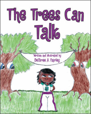 The Trees Can Talk