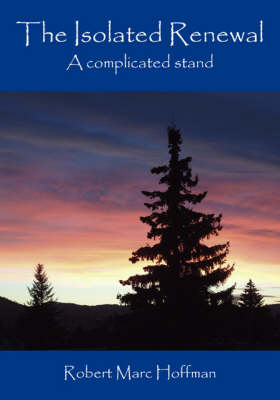 The Isolated Renewal: A Complicated Stand