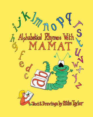 Alphabetical Rhymes with Mamat