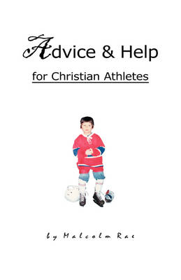 Advice and Help for Christian Athletes