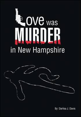 Love Was Murder in New Hampshire
