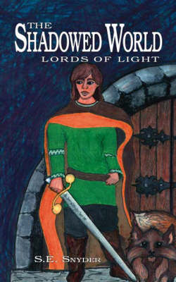 The Shadowed World: Lords of Light