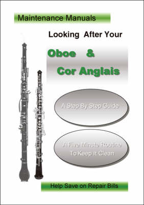 Looking After Your Oboe and Cor Anglais