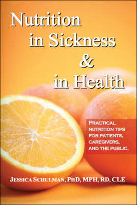Nutrition in Sickness and in Health