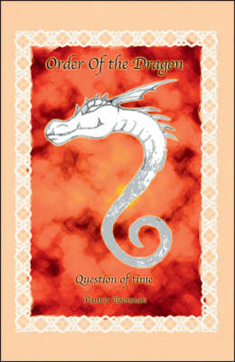 Order of the Dragon: Question of Time