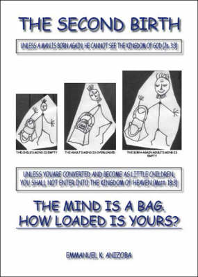 The Second Birth: The Mind is a Bag - How Loaded is Yours?