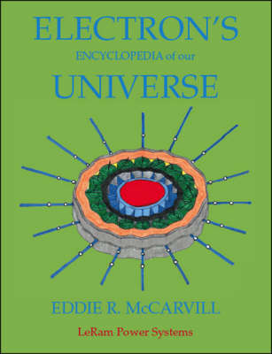 Electron's Encyclopedia of Our Universe: Electrons One Verse