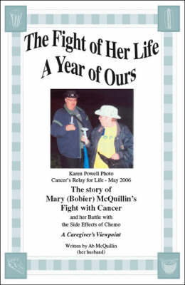 The Fight of Her Life: A Year of Ours