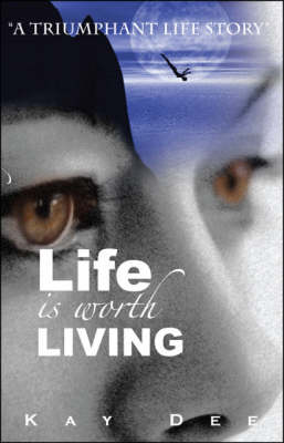 Life is Worth Living