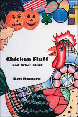 Chicken Fluff and Other Stuff