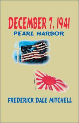 December 7th, 1941: Pearl Harbor