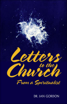 Letters to the Church from a Spiritualist