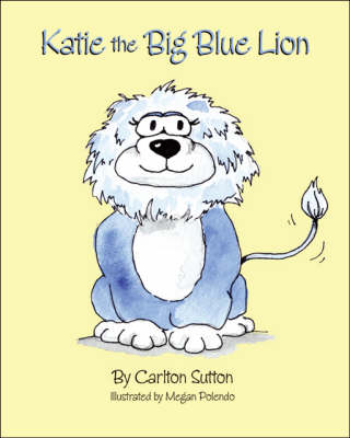 Katie the Big Blue Lion