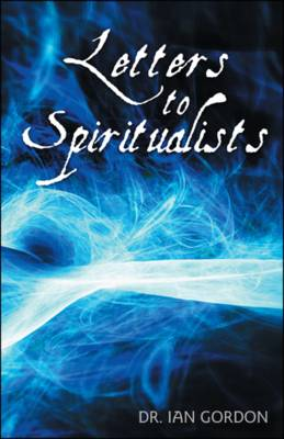 Letters to Spiritualists
