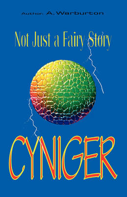Cyniger: Not Just a Fairy Story