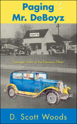Paging Mr. DeBoyz: Teenager Tales of the Fabulous Fifties