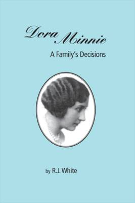 Dora Minnie: A Family's Decisions