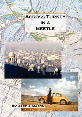 Across Turkey in a Beetle