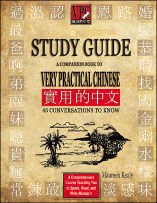 A Companion Book to Very Practical Chinese: 45 Conversations to Know: VPC Study Guide