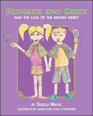 Blinker and Sassy and the Case of the Mishap Nerdy