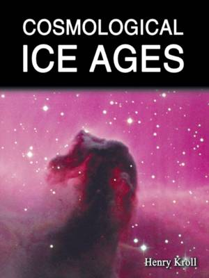 Cosmological Ice Ages