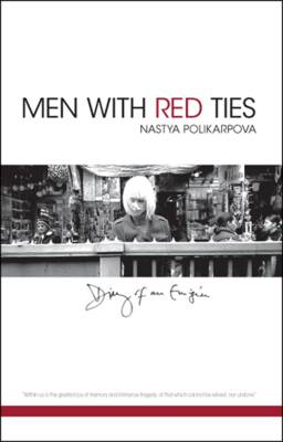 Men with Red Ties: Diary of an Emigree