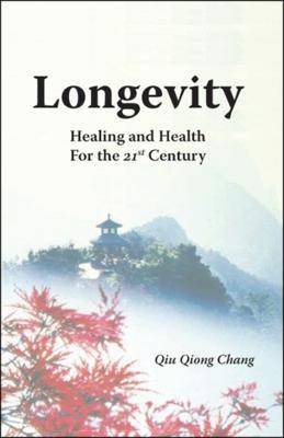 Longevity Healing and Health for the 21st Century
