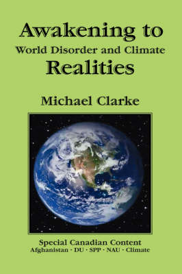 Awakening to World Disorder and Climate Realities