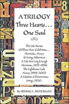 A Trilogy Three Hearts... One Soul