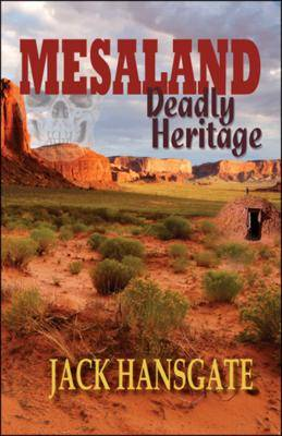 Mesaland: Deadly Heritage